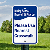 During School Drop-Off Pick-Up, Use Crosswalk Signs
