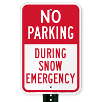 During Snow Emergency, No Parking Signs