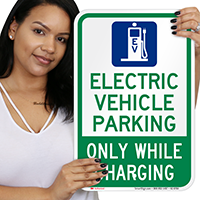Electric Vehicle Parking While Charging Parking Signs
