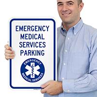 Emergency Medical Parking Signs
