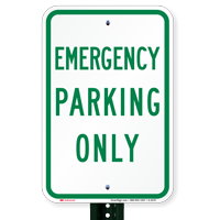 EMERGENCY PARKING ONLY Signs