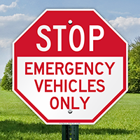 Emergency Vehicles Only Stop Signs