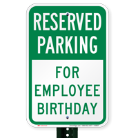 For Employee Birthday Reserved Parking Signs
