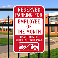 Reserved Parking For Employee Of The Month Signs