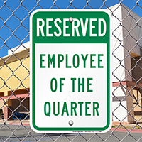 Employee Reserved Parking Signs