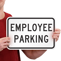 EMPLOYEE PARKING Signs