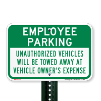 Employee Parking Unauthorized Vehicles Will Be Towed Signs