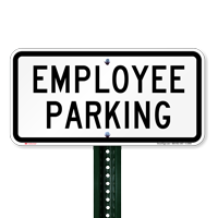 EMPLOYEE PARKING Lot Signs