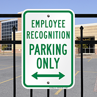 Employee Recognition Parking Only Bidirectional Arrow Signs