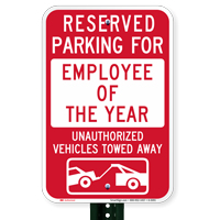 Reserved Parking For Employee Of The Year Signs