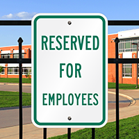 RESERVED FOR EMPLOYEES Signs