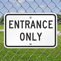 ENTRANCE ONLY Aluminum Parking Signs