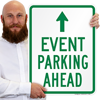 EVENT PARKING AHEAD Signs