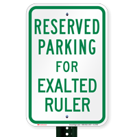 Novelty Parking Space Reserved For Exalted Ruler Signs