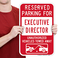 Reserved Parking For Executive Director Signs