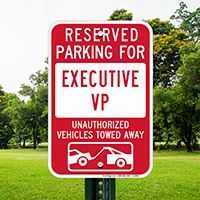 Reserved Parking For Executive VP Signs