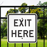 EXIT HERE Aluminum Parking Signs