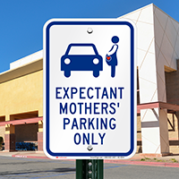 Expectant Mothers' Parking Only, Reserved Parking Signs