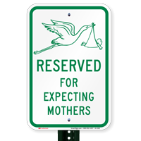 Reserved For Expecting Mothers Signs