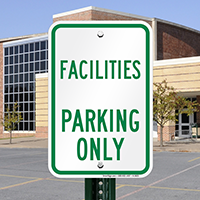FACILITIES PARKING ONLY Signs