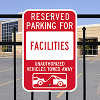 Reserved Parking For Facilities Signs