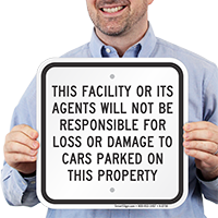 Facility Not Responsible For Car Damage Signs