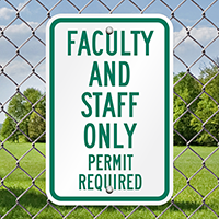 Faculty Staff Parking Permit Required Signs