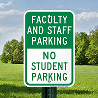 Faculty & Staff Parking, No Student Parking Signs