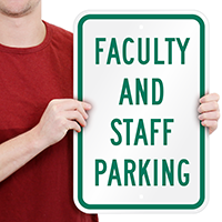Faculty Staff Parking Signs