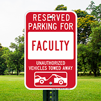 Reserved Parking For Faculty Signs