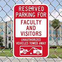 Reserved Parking For Faculty And Visitors Sign