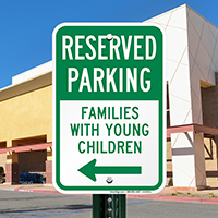 Families With Young Children Reserved Parking Signs