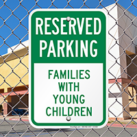 Reserved Parking for Families With Young Children Signs
