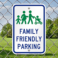 Family Friendly Parking Signs