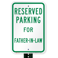 Novelty Parking Space Reserved For Father-In-Law Signs