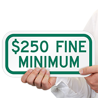$250 Fine Minimum ADA Handicapped Signs