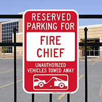 Reserved Parking For Fire Chief Signs