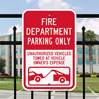 Fire Department Parking, Unauthorized Vehicle Towed Signs