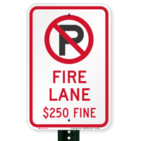 No Parking, Fire Lane $250 Fine Signs