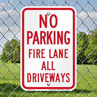 Fire Lane All Driveways, No Parking Signs