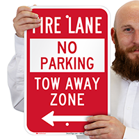 Fire Lane At Left, Tow-Away Zone Signs