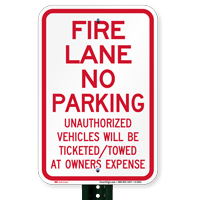 Fire Lane Unauthorized Vehicles Towed Signs