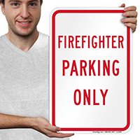 FIREFIGHTER PARKING ONLY Signs