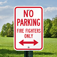 No Parking Firefighters Only Sign With Bidirectional Arrow