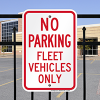 No Parking - Fleet Vehicles Only Signs