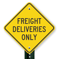 Freight Deliveries Only Diamond-shaped Traffic Signs