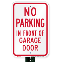 No Parking In Front Of Garage Door Signs