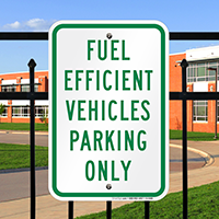 Fuel Efficient Vehicles Parking Only Signs