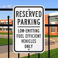 Reserved Parking Low-Emitting Fuel Vehicles Only Signs