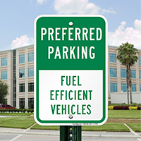Fuel Efficient Vehicles Parking Signs